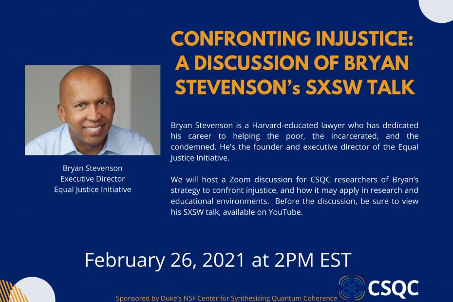 Flyer for CSQC discussion of Bryan Stevenson SXSW talk